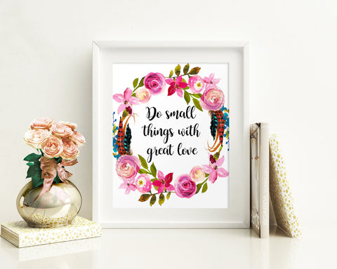 Wall Art Do Small Things With Great Love Digital Print Do Small Things With Great Love Poster Art Do Small Things With Great Love Wall Art - Digital Download