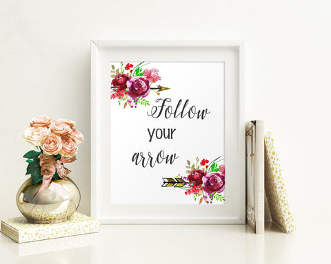 Wall Art Follow Your Arrow Digital Print Follow Your Arrow Poster Art Follow Your Arrow Wall Art Print Follow Your Arrow  Wall Decor Follow - Digital Download