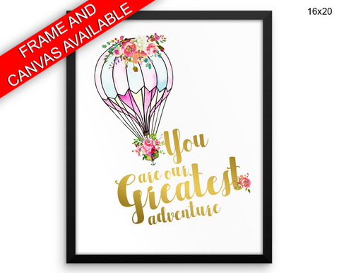 You Are Our Greatest Adventure Print, Beautiful Wall Art with Frame and Canvas options available