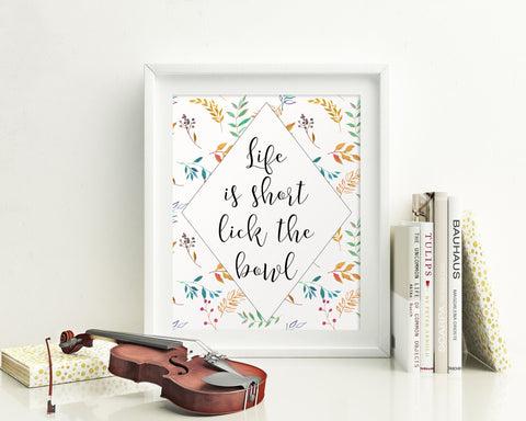 Wall Art Life Is Short Digital Print Life Is Short Poster Art Life Is Short Wall Art Print Life Is Short Kitchen Art Life Is Short Kitchen - Digital Download
