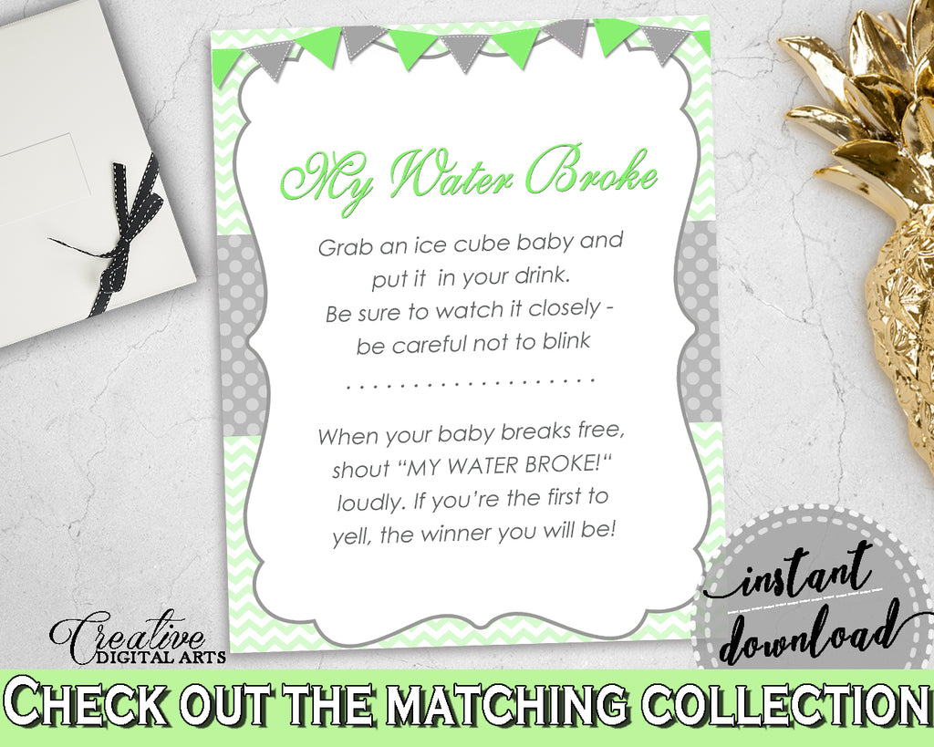 MY WATER BROKE baby shower boy girl game with chevron green theme, instant download - cgr01
