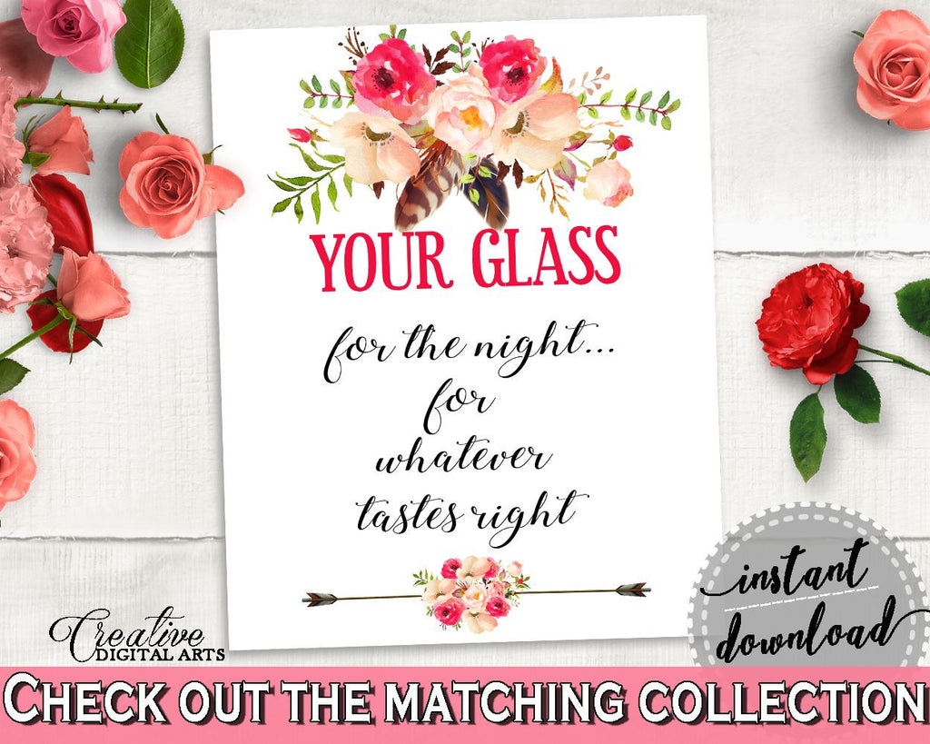 Bohemian Flowers Bridal Shower Your Glass For The Night Sign in Pink And Red, here's your glass, bridal arrows, paper supplies - 06D7T - Digital Product