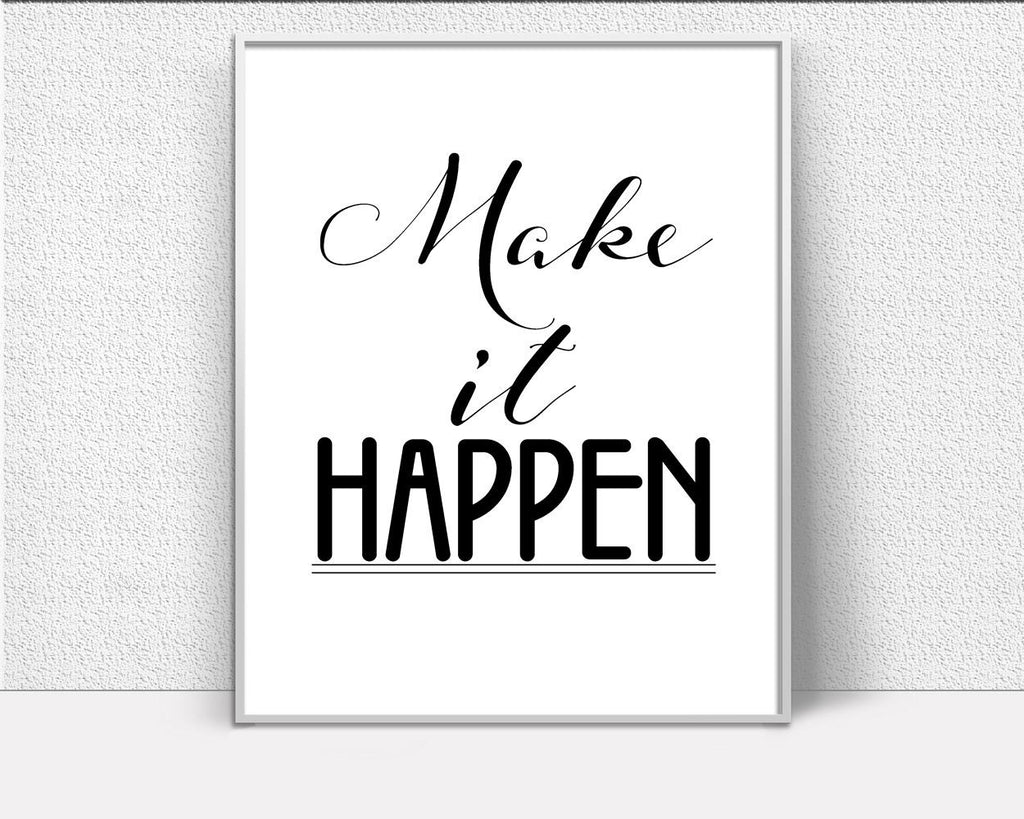 Wall Art Make It Happen Digital Print Make It Happen Poster Art Make It Happen Wall Art Print Make It Happen Optimistic Art Make It Happen - Digital Download