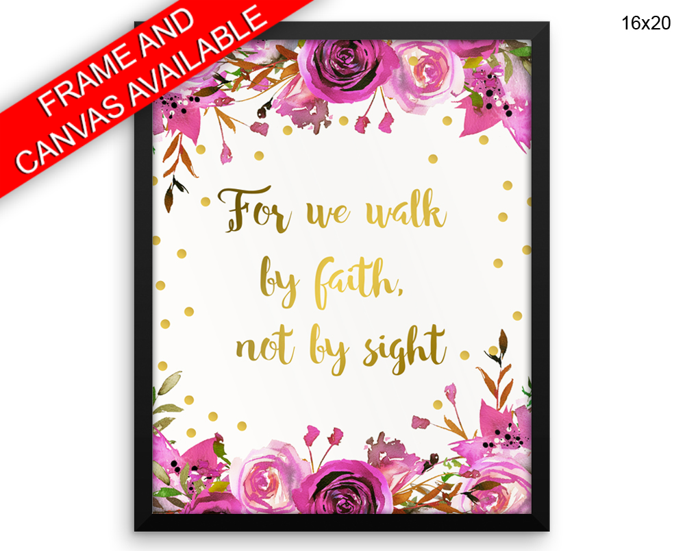 For We Walk By Faith Not By Sight Print, Beautiful Wall Art with Frame and Canvas options available