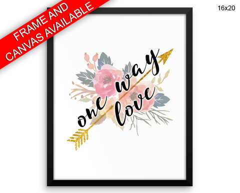 One Way Love Print, Beautiful Wall Art with Frame and Canvas options available Love Decor