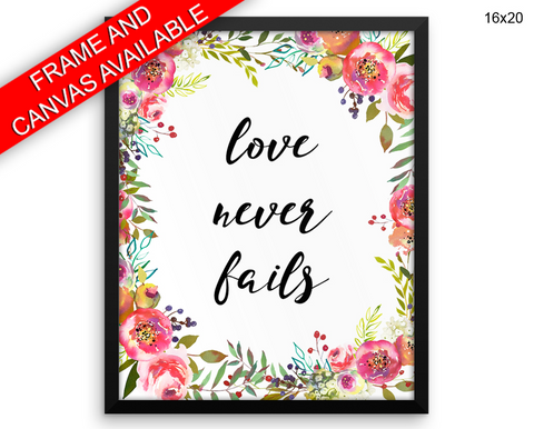 Love Never Fails Print, Beautiful Wall Art with Frame and Canvas options available Living Room Decor
