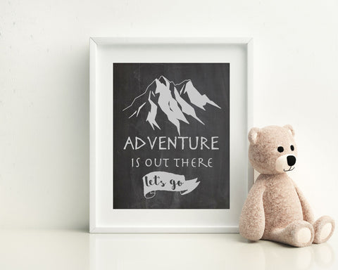 Wall Decor Adventure Is Out There Printable Adventure Is Out There Prints Adventure Is Out There Sign Adventure Is Out There Home Art - Digital Download