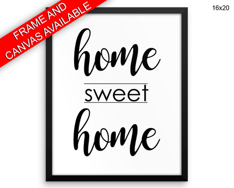 Home Sweet Home Print, Beautiful Wall Art with Frame and Canvas options available  Decor