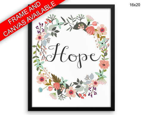 Hope Print, Beautiful Wall Art with Frame and Canvas options available Inspirational Decor