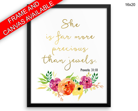 She Is Far More Precious Than Jewels Print, Beautiful Wall Art with Frame and Canvas options