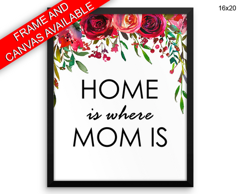 Gift For Mom Print, Beautiful Wall Art with Frame and Canvas options available  Decor