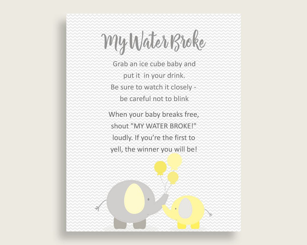 My Water Broke Baby Shower My Water Broke Yellow Baby Shower My Water Broke Baby Shower Elephant My Water Broke Yellow Gray pdf jpg W6ZPZ