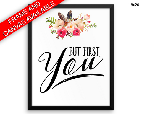 But First You Print, Beautiful Wall Art with Frame and Canvas options available Typography Decor
