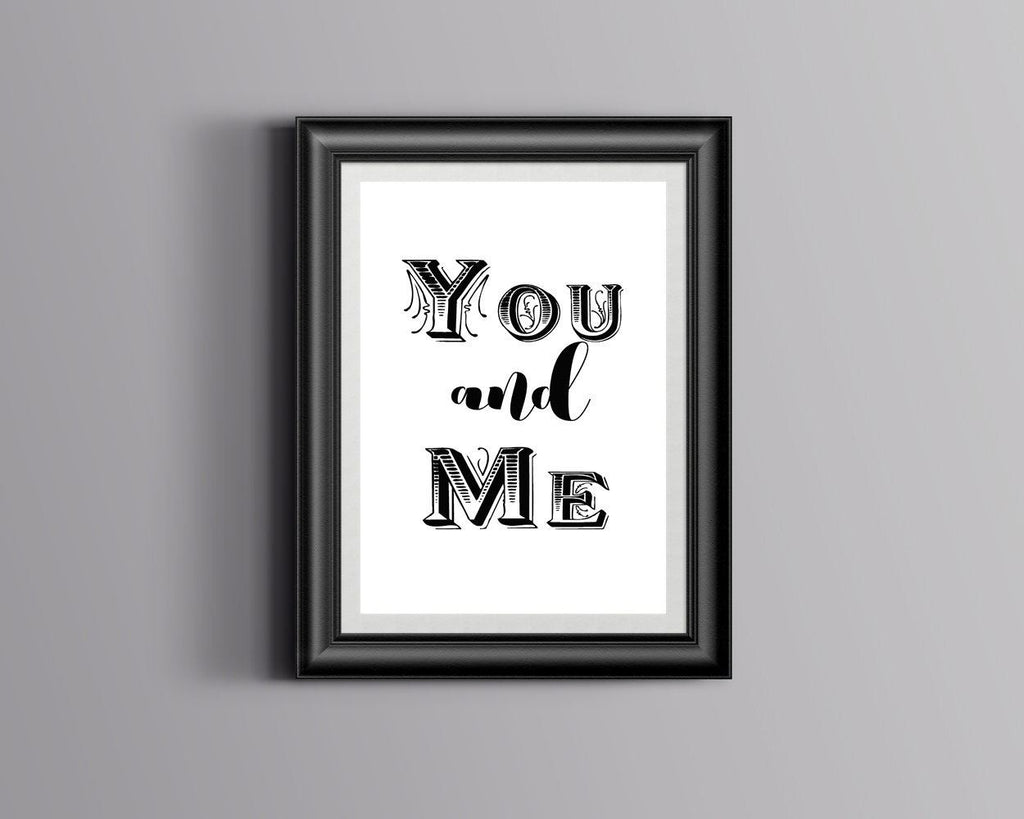 Wall Art You And Me Digital Print You And Me Poster Art You And Me Wall Art Print You And Me Love Art You And Me Love Print You And Me Wall - Digital Download