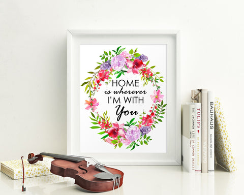 Wall Art Home Is Wherever Im With You Digital Print Home Is Wherever Im With You Poster Art Home Is Wherever Im With You Wall Art Print Home - Digital Download