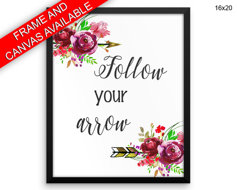Follow Your Arrow Print, Beautiful Wall Art with Frame and Canvas options available  Decor