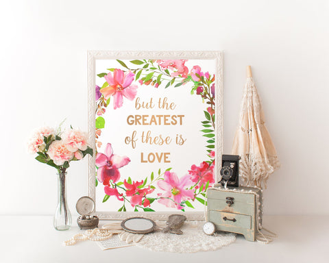 Wall Art The Greatest Of These Is Love Digital Print The Greatest Of These Is Love Poster Art The Greatest Of These Is Love Wall Art Print - Digital Download
