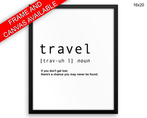 Travel Definition Print, Beautiful Wall Art with Frame and Canvas options available Dictionary Decor