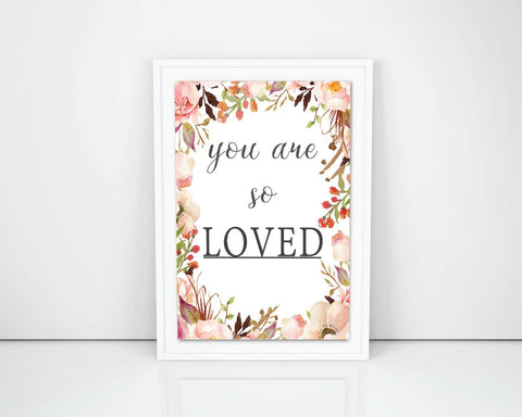 Wall Decor You Are So Loved Printable You Are So Loved Prints You Are So Loved Sign You Are So Loved  Printable Art You Are So Loved - Digital Download