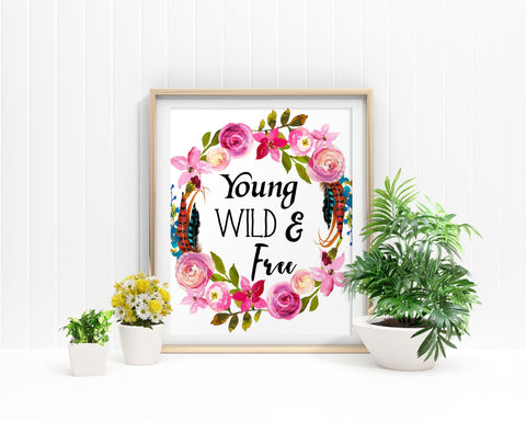 Wall Art Young Wild And Free Digital Print Young Wild And Free Poster Art Young Wild And Free Wall Art Print Young Wild And Free Kids Room - Digital Download