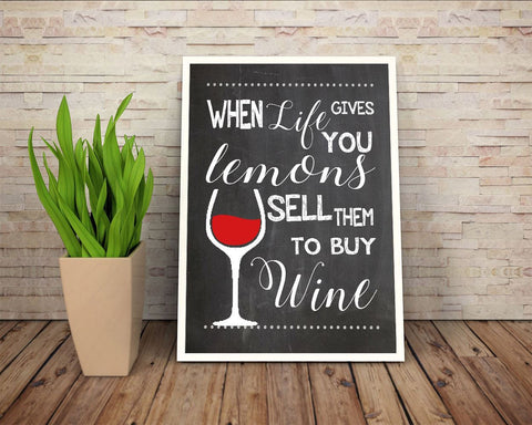 Wall Decor Wine Printable Wine Prints Wine Sign Wine Funny Art Wine Funny Print Wine Printable Art Wine life gives lemons - Digital Download