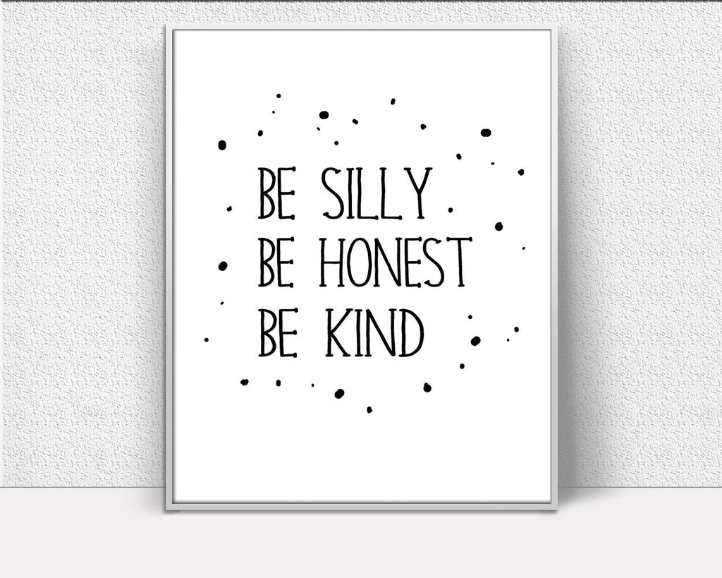 Wall Decor Honest Printable Silly Prints Honest Sign Silly Be_ Kind_ Quote Art Silly Be_ Kind_ Quote Print Honest Printable Art Honest - Digital Download