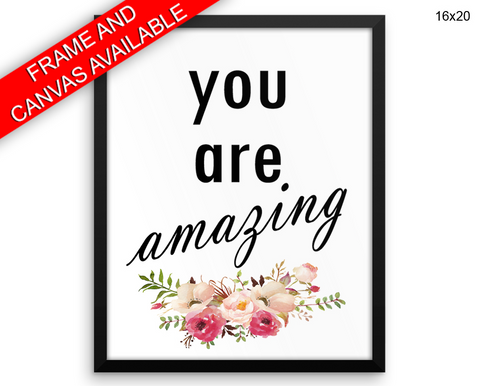 You Are Amazing Print, Beautiful Wall Art with Frame and Canvas options available Typography Decor