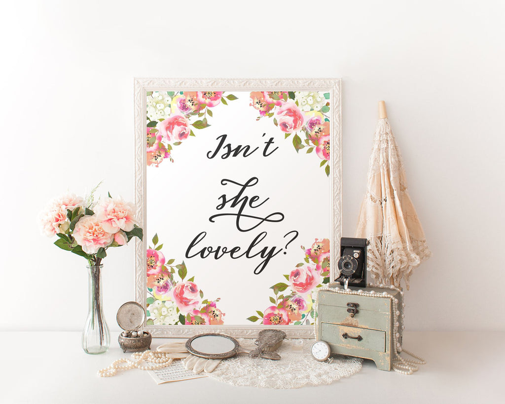 Wall Decor Isnt She Lovely Printable Isnt She Lovely Prints Isnt She Lovely Sign Isnt She Lovely Nursery Art Isnt She Lovely Nursery Print - Digital Download