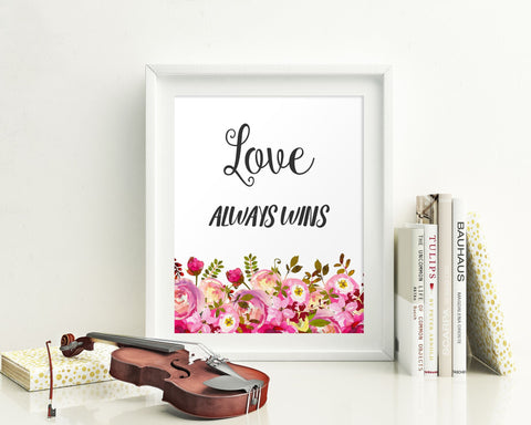 Wall Art Love Always Wins Digital Print Love Always Wins Poster Art Love Always Wins Wall Art Print Love Always Wins Home Art Love Always - Digital Download