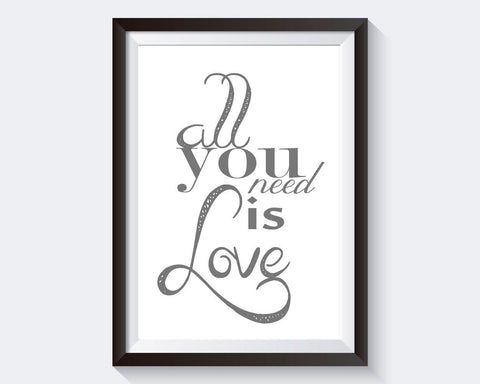 Wall Art All You Need Is Love Digital Print All You Need Is Love Poster Art All You Need Is Love Wall Art Print All You Need Is Love love - Digital Download