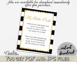 MY WATER BROKE baby shower game with black white strips color theme, glitter gold, digital files jpg pdf, instant download - bs001