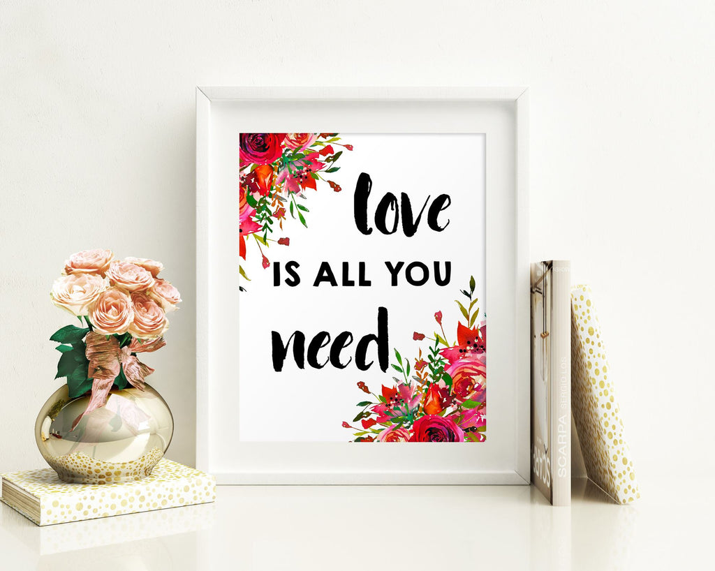 Wall Art Love Is All You Need Digital Print Love Is All You Need Poster Art Love Is All You Need Wall Art Print Love Is All You Need - Digital Download
