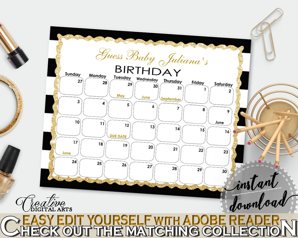Baby Shower BIRTHDAY PREDICTION due date calendar editable with black white color stripes theme printable glitter, instant download - bs001