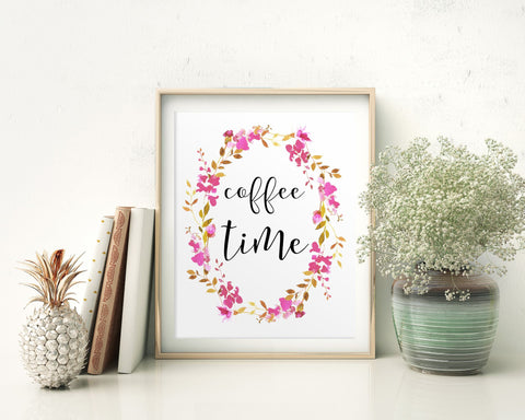 Wall Art Coffee Time Digital Print Coffee Time Poster Art Coffee Time Wall Art Print Coffee Time Coffee Art Coffee Time Coffee Print Coffee - Digital Download