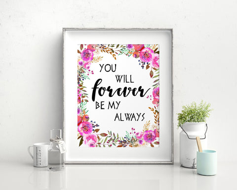 Forever Prints Wall Art Always Digital Download Forever  Instant Download Always Frame And Canvas Available Wedding Love Poster - Digital Download