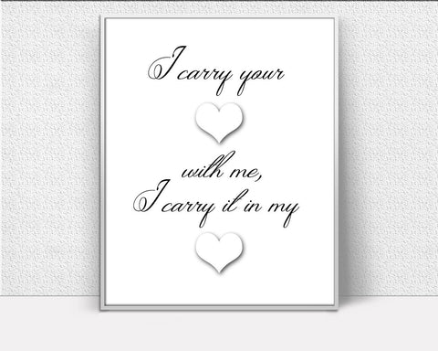 Wall Art I Carry Your Heart Digital Print I Carry Your Heart Poster Art I Carry Your Heart Wall Art Print I Carry Your Heart  Wall Decor I - Digital Download