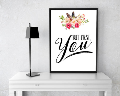 Wall Art But First You Digital Print But First You Poster Art But First You Wall Art Print But First You Typography Art But First You - Digital Download