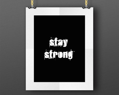 Wall Art Stay Strong Digital Print Stay Strong Poster Art Stay Strong Wall Art Print Stay Strong Gym Art Stay Strong Gym Print Stay Strong - Digital Download