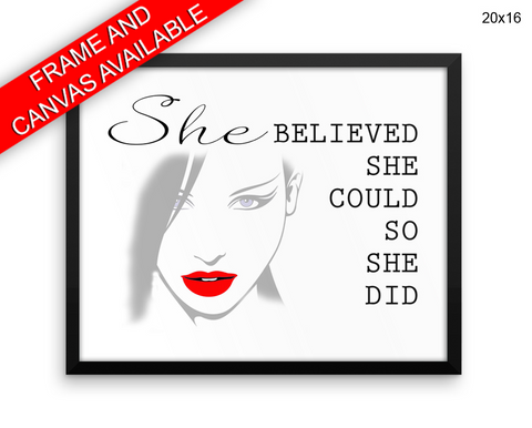 She Believe She Could So She Did Print, Beautiful Wall Art with Frame and Canvas options available