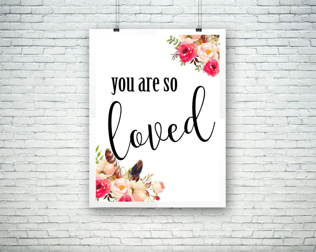 Wall Art You Are So Loved Digital Print You Are So Loved Poster Art You Are So Loved Wall Art Print You Are So Loved Typography Art You Are - Digital Download