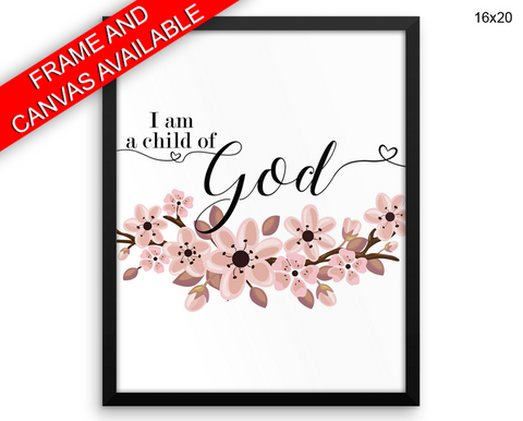 Child Of God Print, Beautiful Wall Art with Frame and Canvas options available Faithful Decor
