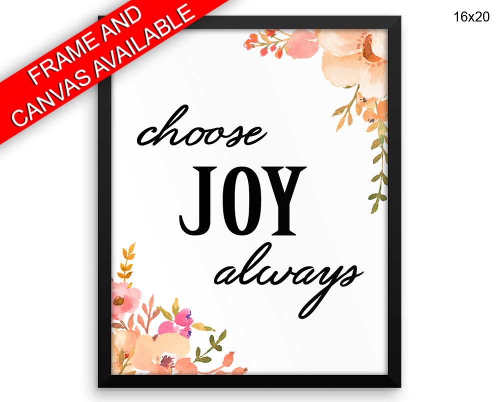 Joy Always Print, Beautiful Wall Art with Frame and Canvas options available  Decor