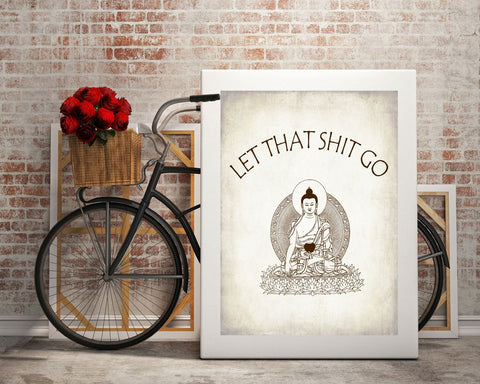 Wall Art Let That Shit Go Digital Print Yoga Poster Art Let That Shit Go Wall Art Print Yoga  Wall Decor Let That Shit Go zen let it go - Digital Download