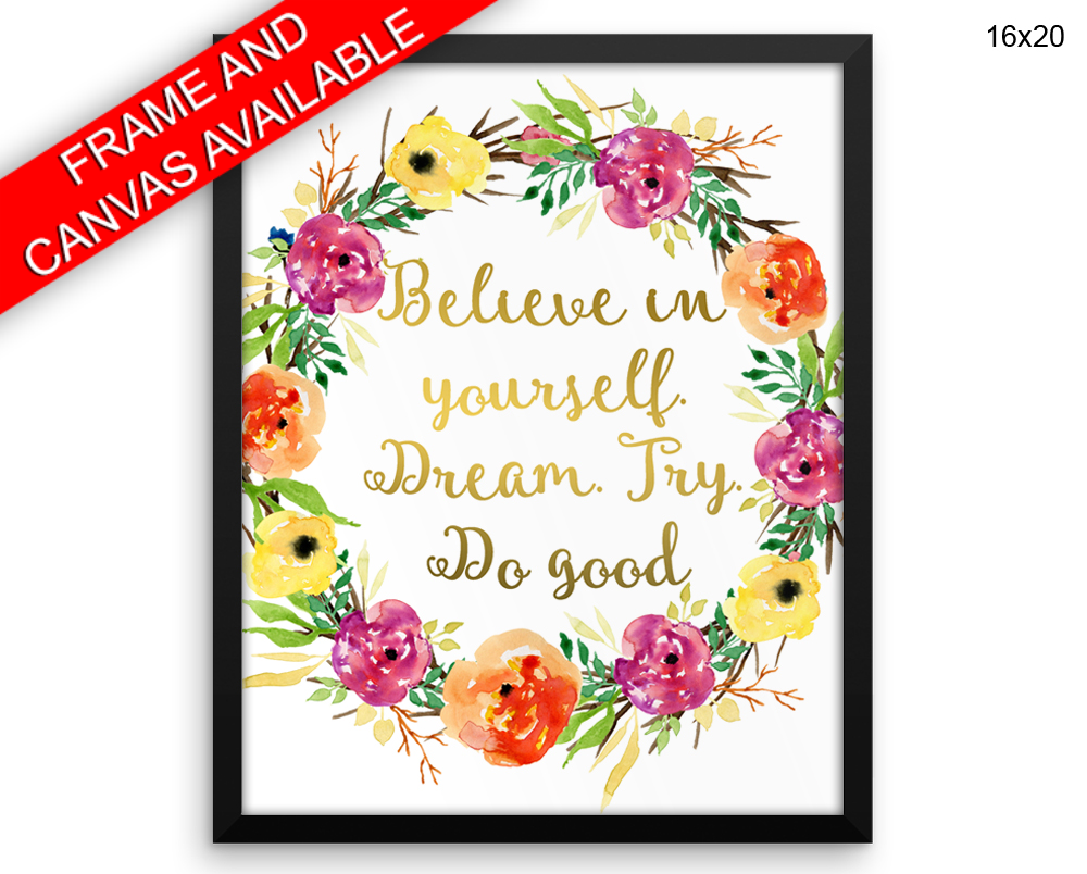 Believe Print, Beautiful Wall Art with Frame and Canvas options available Optimism Decor