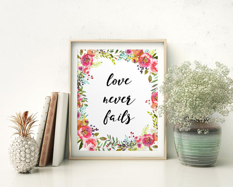 Wall Art Love Never Fails Digital Print Love Never Fails Poster Art Love Never Fails Wall Art Print Love Never Fails Living Room Art Love - Digital Download
