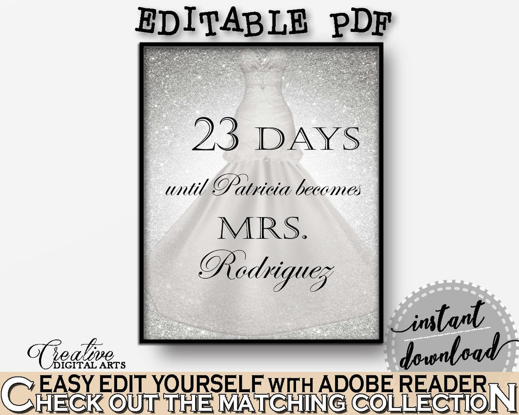 Days Until Becomes in Silver Wedding Dress Bridal Shower Silver And White Theme, mrs sign, stylish bridal theme, party theme, prints - C0CS5 - Digital Product