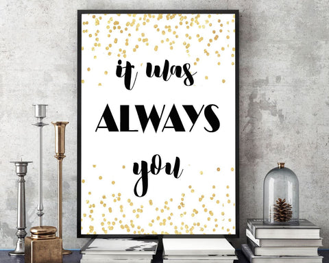 Wall Art It Was Always You Digital Print It Was Always You Poster Art It Was Always You Wall Art Print It Was Always You Love Art It Was - Digital Download