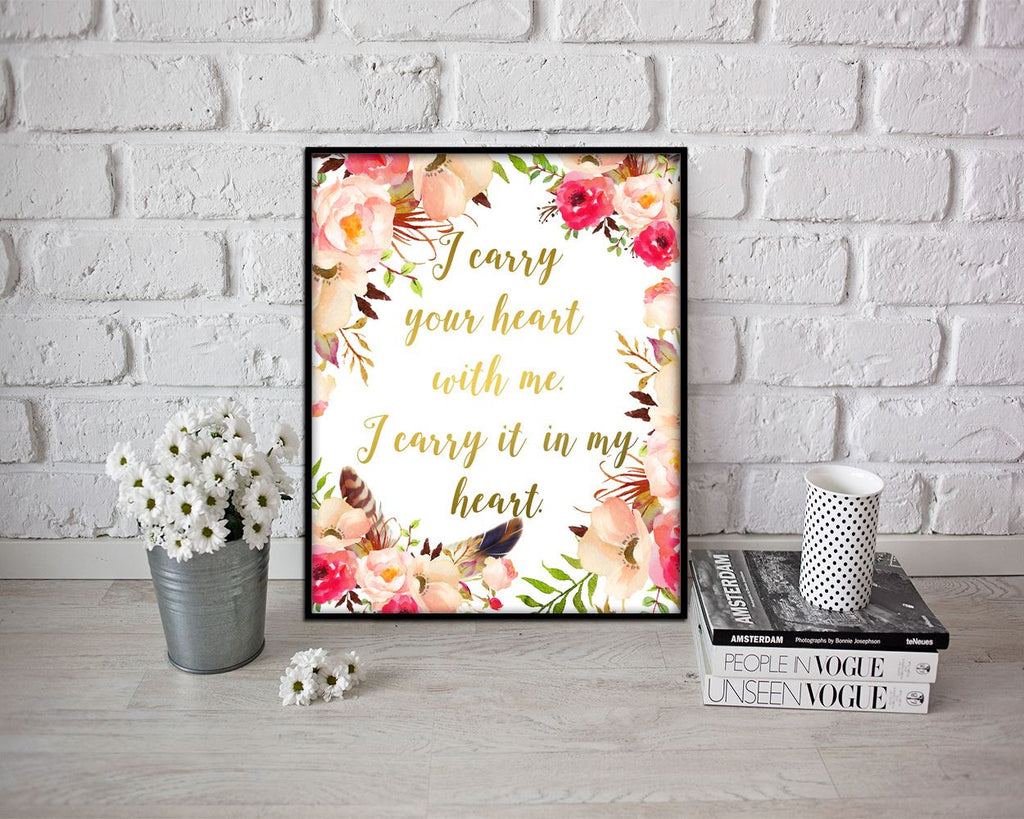 Wall Decor Floral Printable Heart Prints Floral Sign Heart  Printable Art Floral printable women gift gold floral gift i carry your heart - Digital Download