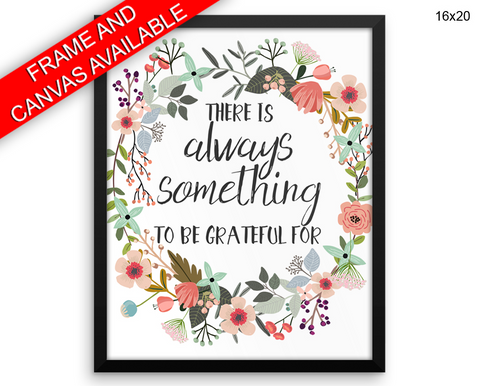 Grateful Print, Beautiful Wall Art with Frame and Canvas options available Home Decor