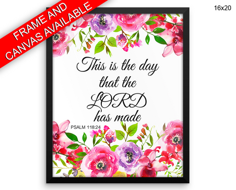 This Is The Day The Lord Has Made Print, Beautiful Wall Art with Frame and Canvas options available